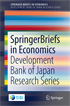 SpringerBriefs in Economics: DBJ Research Series
