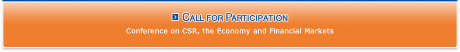 Call for Participation: Conference on CSR, the Economy and Financial Markets